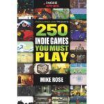 250 Indie Games You Must Play